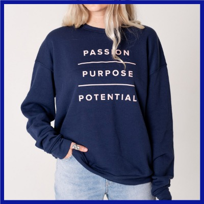 'Passion, Purpose, Potential' Sweatshirt