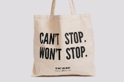 Can't Stop Won't Stop Tote Bag