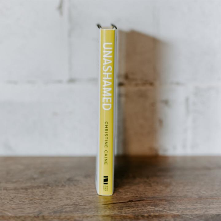Unashamed Book by Christine Caine