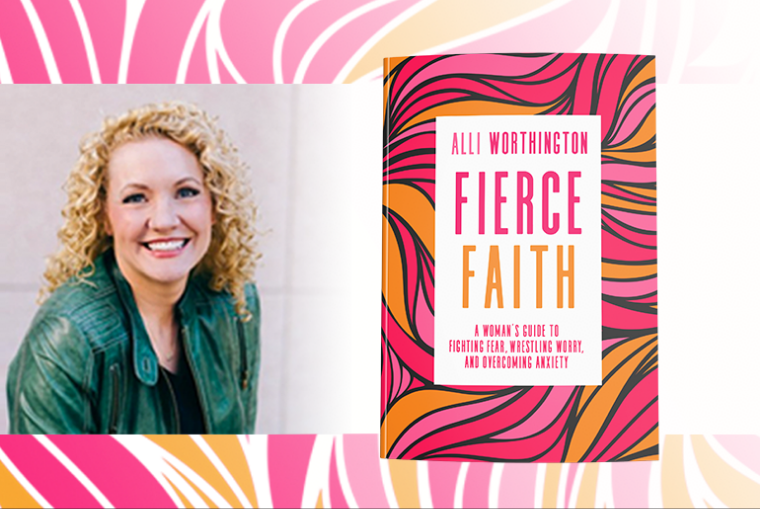 Fierce Faith Alli Worthington
