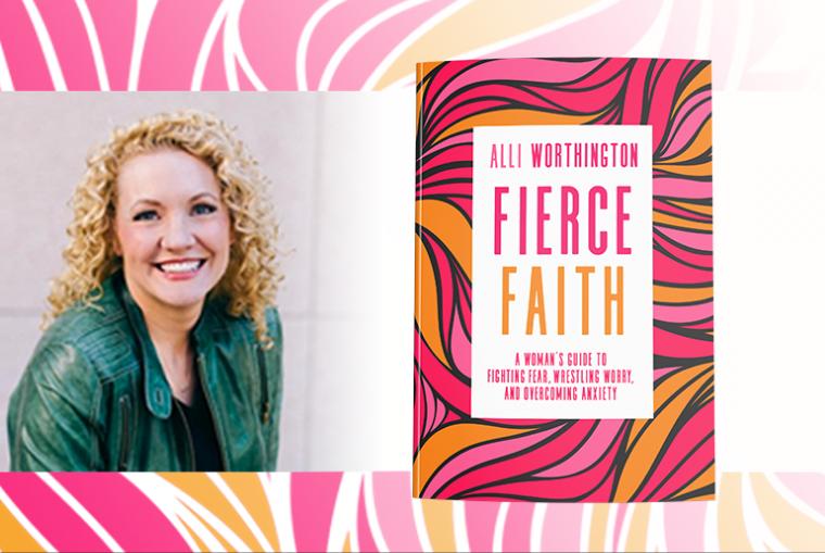 Fierce Faith Alli Worthington