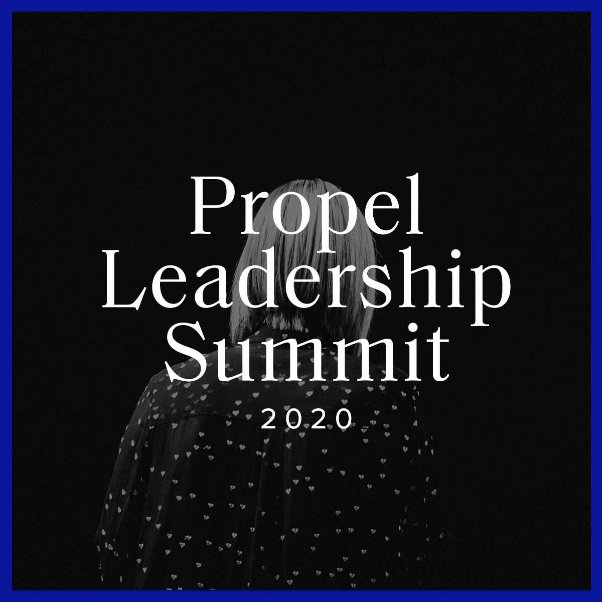 LEAD 2020: Propel Leadership Summit